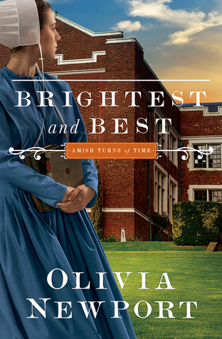 Brightest and Best (Amish Turns of Time #3)  by  Olivia Newport