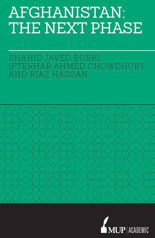 Afghanistan: The Next Phase Shahid Javed Burki