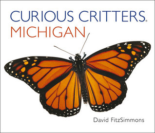 Curious Critters Michigan  by  David Fitzsimmons