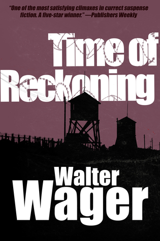 Time of Reckoning  by  Walter Wager