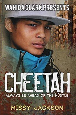 Cheetah: Always Be Ahead of The Hustle  by  Missy Jackson
