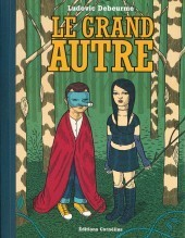 Le Grand Autre  by  Ludovic Debeurme