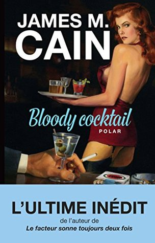 Bloody cocktail James Cain