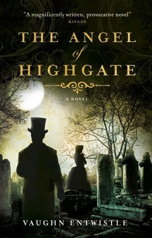 The Angel of Highgate  by  Vaughn Entwistle