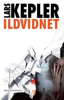 Ildvidnet (Joona Linna 3#) Lars Kepler