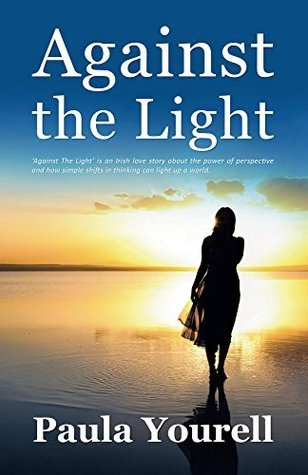 Against the Light  by  Paula Yourell