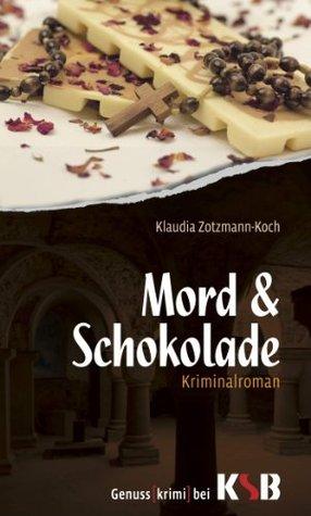 Mord & Schokolade  by  Klaudia Zotzmann-Koch