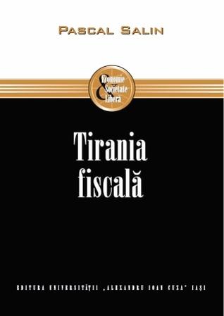 Tirania fiscală Pascal Salin