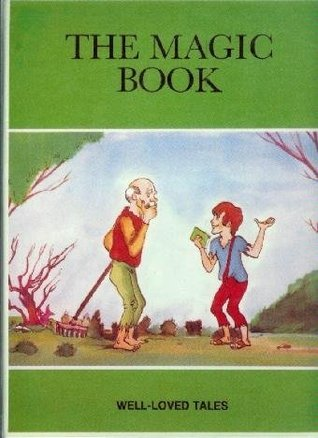 The Magic Book Well-Loved Tales
