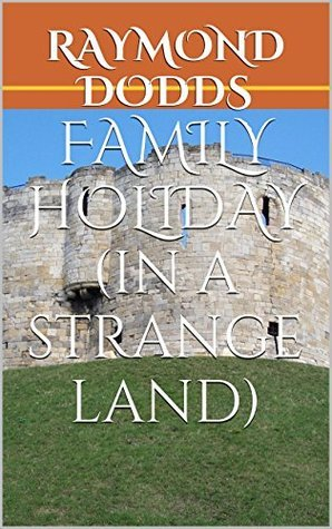 FAMILY HOLIDAY  by  RAYMOND DODDS