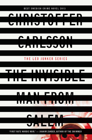 The Invisible Man from Salem (Leo Junker, #1)  by  Christoffer Carlsson