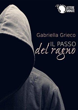 Il passo del ragno Gabriella Grieco