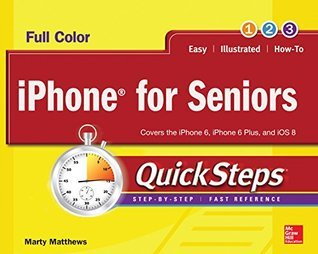 iPhone for Seniors QuickSteps  by  Marty Matthews