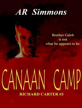 Canaan Camp (The Richard Carter Novels #3) A.R.  Simmons