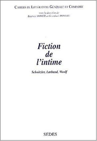 Fiction de lintime - Schnitzler, Larbaud, Woolf Norbert Dodille