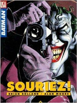 Batman Souriez!  by  Alan Moore