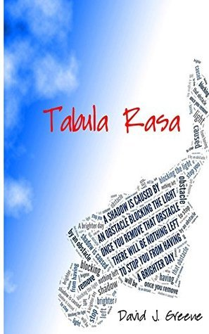 Tabula Rasa  by  David J. Greene