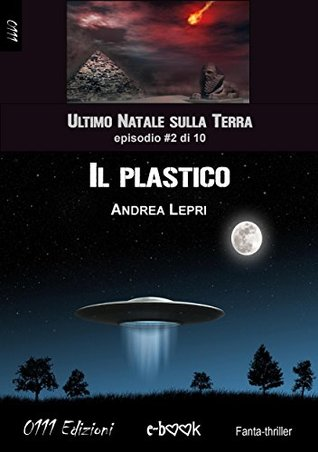 Il plastico - Lultimo Natale sulla Terra ep. #2 di 10 Andrea Lepri
