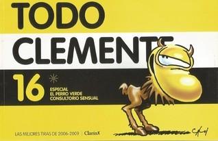Todo Clemente 16: Especial El perro verde, Consultorio sensual (Todo Clemente, #16)  by  Caloi