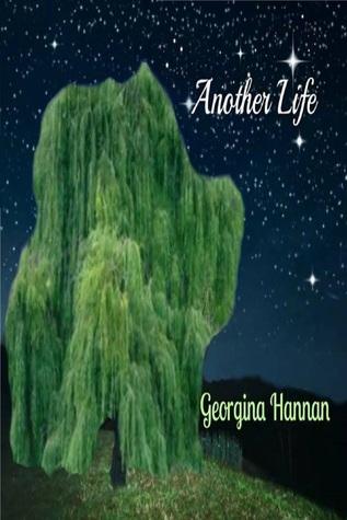 Another Life  by  Georgina Hannan