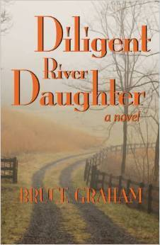 Diligent River Daughter  by  Bruce Graham