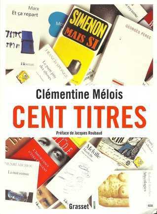 Cent titres Clémentine Mélois