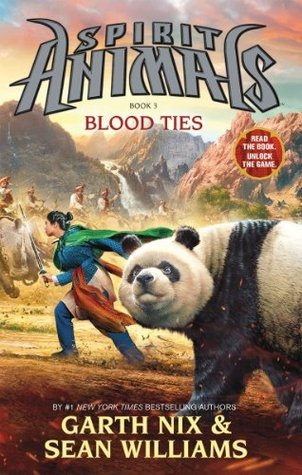 Spirit Animals 3: Blood Ties  by  Garth Nix