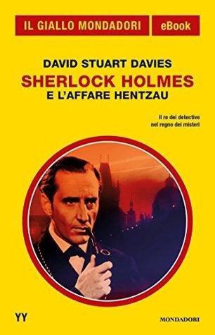 Sherlock Holmes e laffare Hentzau  by  David Stuart Davies