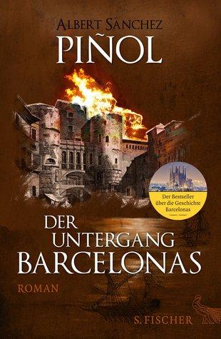 Der Untergang Barcelonas  by  Albert Sánchez Piñol