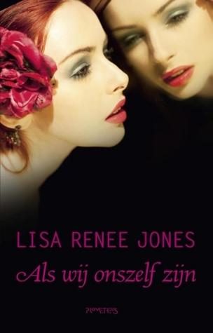 Als wij ons zelf zijn (Inside Out, #3) Lisa Renee Jones