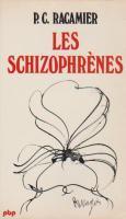 Les Schizophrènes Paul-Claude Racamier