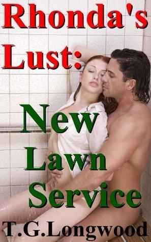 Rhondas Lust: New Lawn Service TG Longwood
