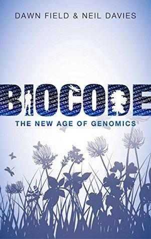 Biocode: The New Age of Genomics Dawn Field