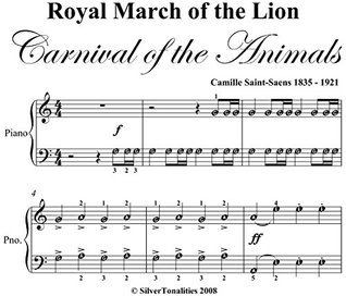 Royal March of the Lion Carnival of the Animals Easy Piano Sheet Music  by  Camille Saint Saens