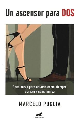 Un Ascensor para Dos  by  Marcelo Puglia