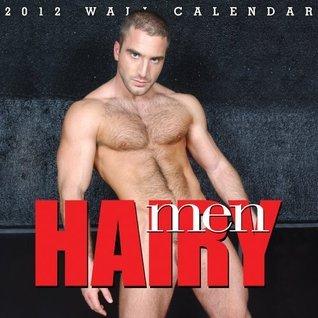 Hairy Men 2012 Wall Calendar  by  Men Magazine
