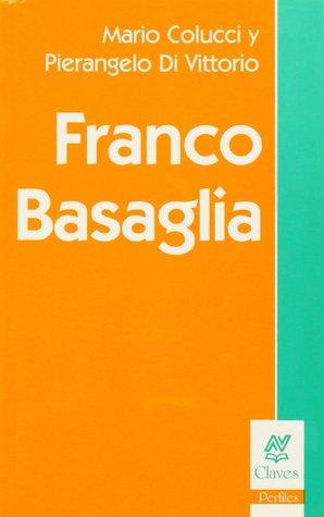 Franco Basaglia  by  Mario Colucci