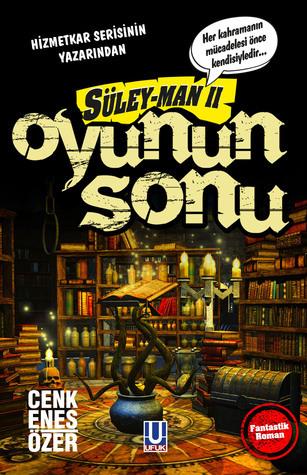 Oyunun Sonu (Süley-Man, #2) Cenk Enes Özer