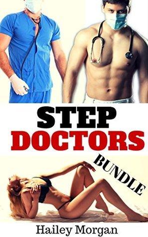 Step Doctors BUNDLE  by  Hailey Morgan
