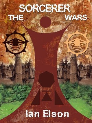 THE SORCERER WARS Ian Elson