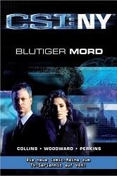 CSI: New York: Blutiger Mord  by  Max Allan Collins