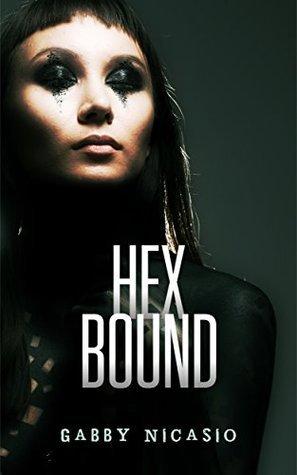 Hex Bound  by  Gabby Nicasio