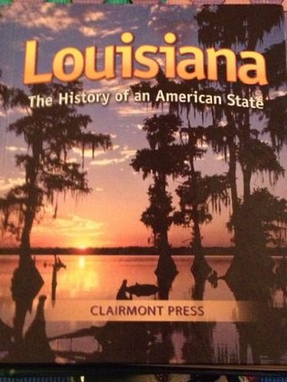 Louisiana:History Of An American State Anne Campbell