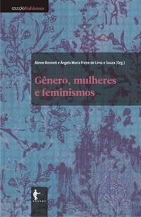 Gênero, Mulheres e Feminismos  by  Alinne Bonneti