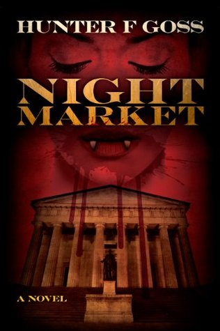 Night Market  by  Hunter F. Goss