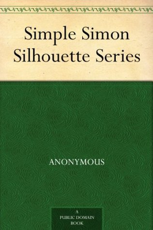 Simple Simon Silhouette Series Anonymous