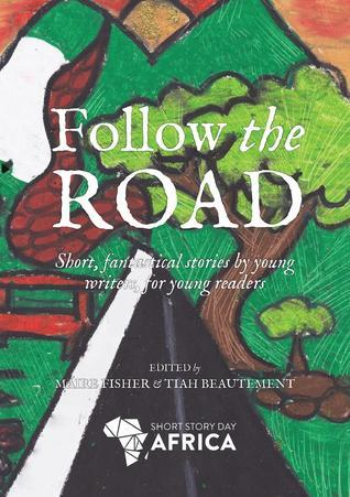 Follow the Road Fisher  by  Maire Fisher