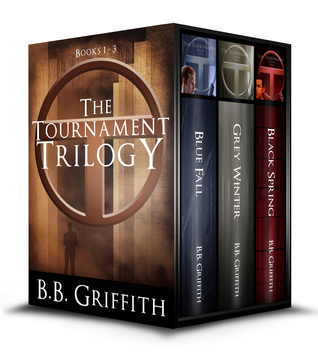 The Tournament Trilogy  by  B.B. Griffith