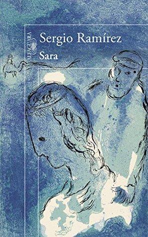 Sara  by  Sergio Ramírez