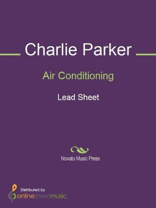 Air Conditioning Charlie Parker